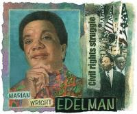 Civil Rights - Marian Wright Edelman - Digital And Traditional