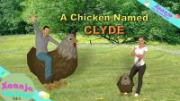 3Dposerdebutpshop - A Chicken Named Clyde - 3D Animation Picture