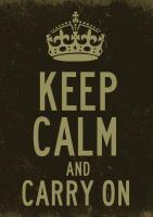 Keep Calm And Carry On - Digital Printmaking - By Lasse Orling, Art Posters Printmaking Artist