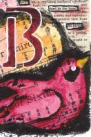 B Is For Bird - Paper Collage Acrylics Waterco Mixed Media - By Lisa Walker, Atc Mixed Media Artist