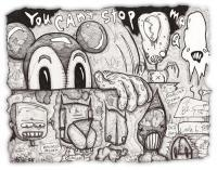 2008 - You Cant Stop Me - Pen  Ink