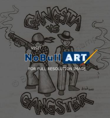 Black And White Illustration - Gangsta Vs Gangster - Graphite And Ink